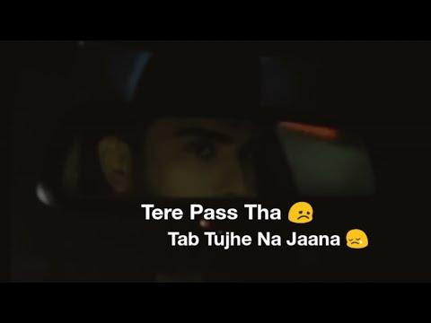 Tere Paas Tha Toh Tab Tujhe Na Jaana    Official Full Song    Lyrics Video    Dil De Diya Hai New