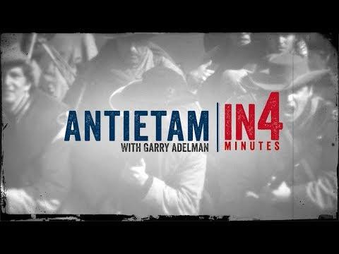 Antietam: The Civil War In Four Minutes