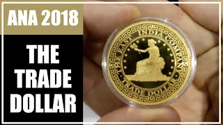 The Trade Dollar Collection - East India Company