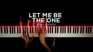 Let Me Be The One - Jimmy Bondoc | Piano Cover by Gerard Chua