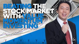 Beating the Stock Market with Value Momentum Investing