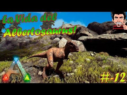 ARK Survival Evolved La vida del Albertosaurus Play as dino MOD gameplay español