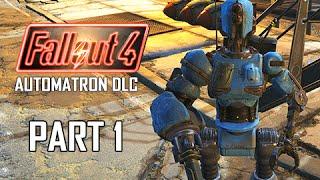 Fallout 4 Automatron DLC Walkthrough Part 1 - Mechanical Menace PC Ultra Let s Play