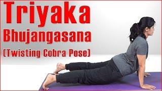 How To Do ASHTANGA YOGA TRIYAKA BHUJANGASANA (TWISTING COBRA POSE)