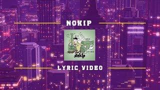 Lil Zi, Pabexx, Aldy Yahya - Nokip (Lyric Video)