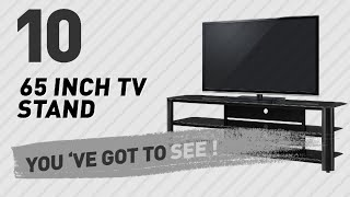 65 Inch TV Stand // New & Popular 2017