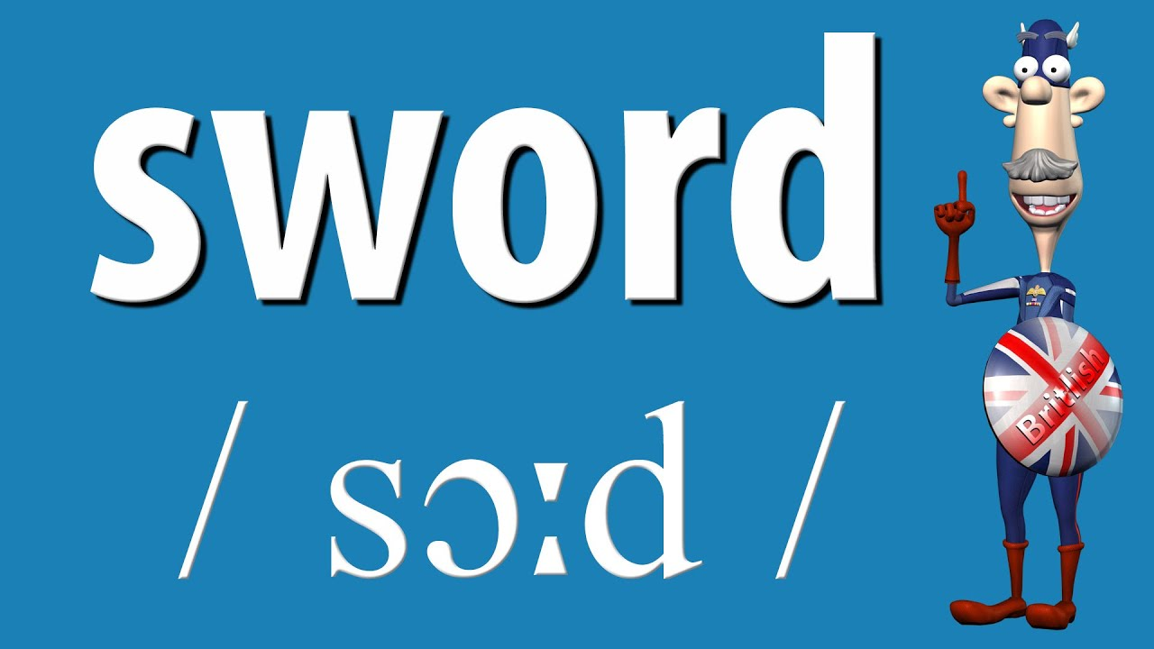 How to Say Sword  British Pronunciation  Learn English