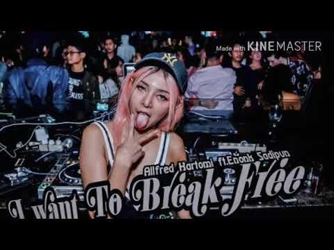 I want To Break Free _ Enonk Sadipun ft. Alfred Kartomi 2k18