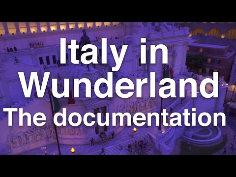 Italy at Miniatur Wunderland - official documentary (25 minu