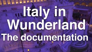 Italy at Miniatur Wunderland - official documentary (25 minutes HD)