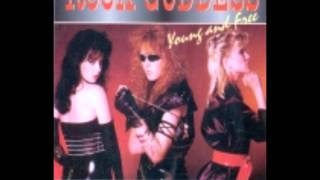Rock Goddess - The Love Has Passed Me By