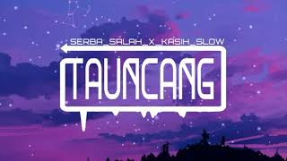 Gambar cover SERBA SALAH_X_KASIH SLOW - NEW GVME FT PUTRY PASANEA [SPECTRUM]