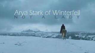 (GoT) Arya Stark of Winterfell - Not a Lady