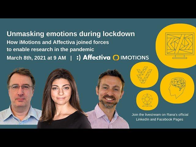 Unmasking Emotions During Lockdown