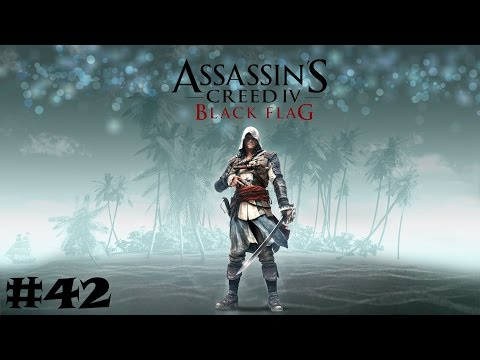 Let´s Play AC IV Black Flag #42 - Royal Fortune