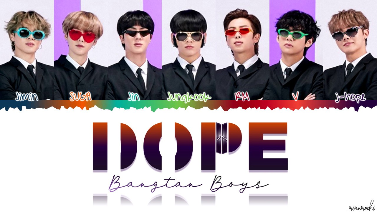 BTS (방탄소년단) - 'DOPE' (쩔어) Lyrics [Color Coded Han_Rom_Eng]