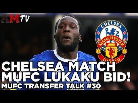 Chelsea Match United's £75m Bid For Lukaku!   MUFC Transfer Talk #30
