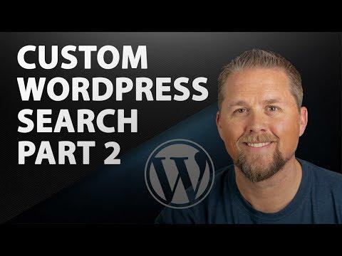Custom WordPress Search Form - Part 2 - 2019 WordPress Tutorial thumbnail