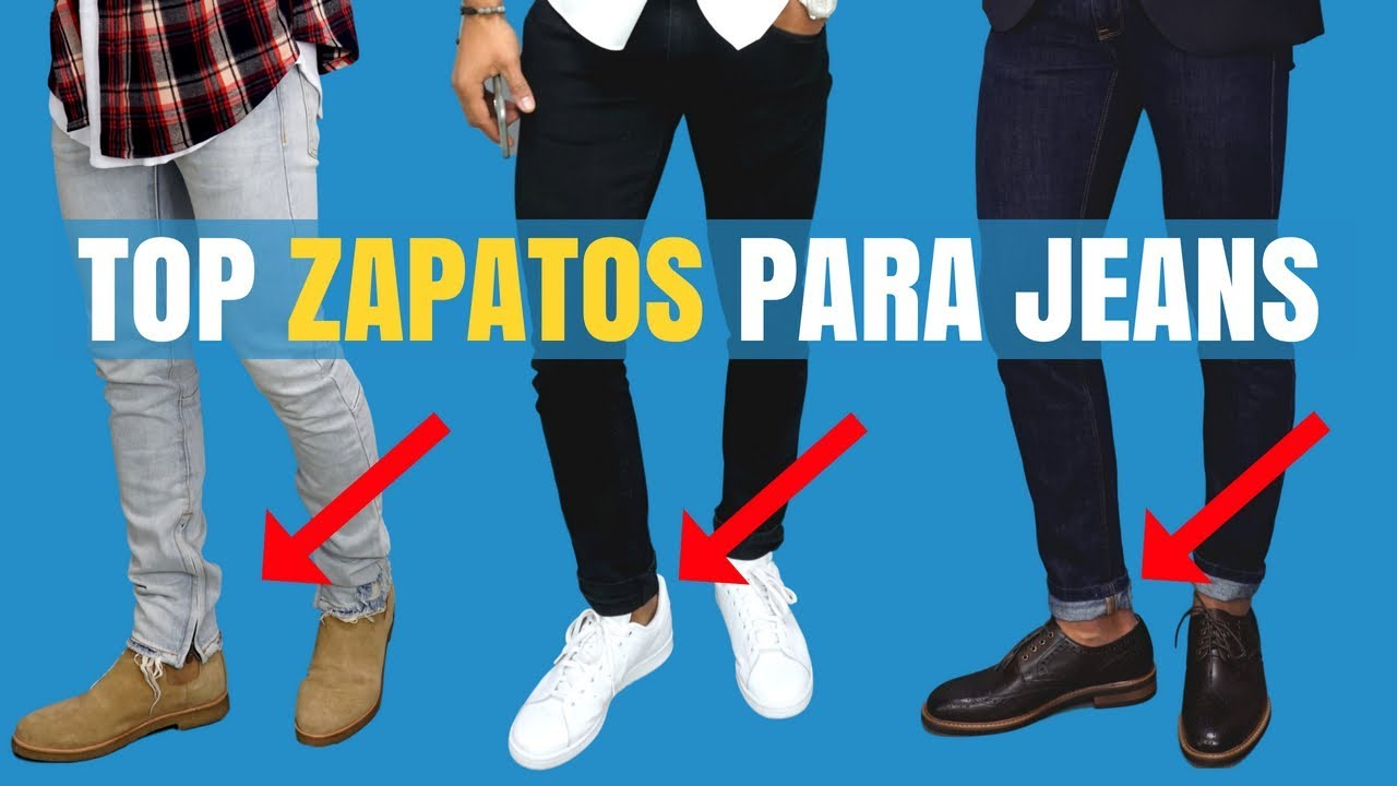 Top 9 Zapatos Para Usar Con Jeans Youtube