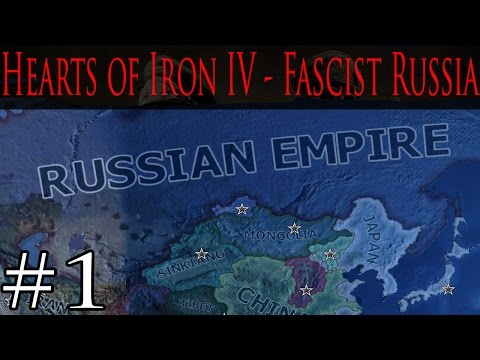 Hearts of Iron IV - Fascist Russian Empire - Part 1