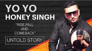 YO YO HONEY SINGH IS BACK | BIOGRAPHY | UNTOLD STORY | DIL CHORI COMEBACK
