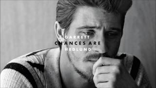 Garrett Hedlund - Chances Are (Audio)