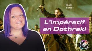 Tuto : l'impératif en Dothraki