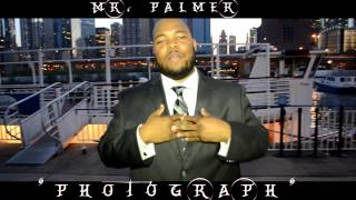 Mr. Palmer- Photograph (Official Video)