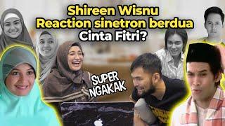 Download SHIREEN WISNU REACTION SINETRON CINTAFITRI? NGAKAK BANGET? 😂