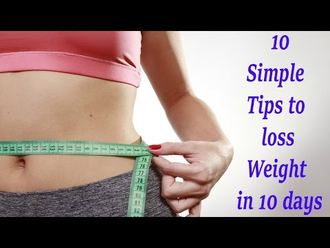 10 Simple Tips to lose Weight in 10 days | how to lose weight fast | how to lose weight with eating