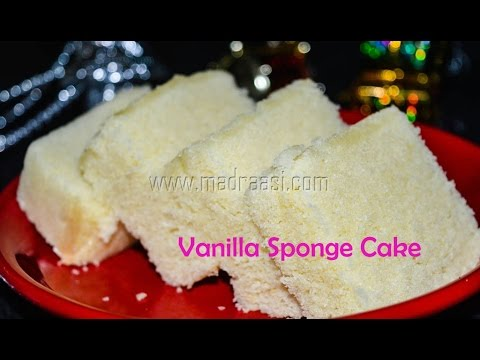 Vanilla Sponge Cake Recipe / Basic Sponge Cake Recipe | Madraasi - Christmas Special Recipes