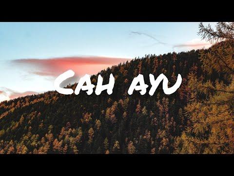 CAH AYU - OVERALL (LIRIK)