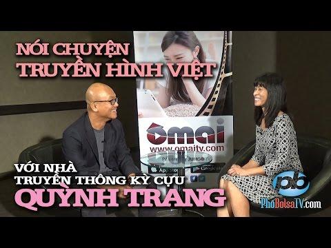 Nói chuyện về truyền hình Việt với nhà truyền thông kỳ cựu Quỳnh Trang