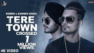 Tere Town Robbie & Kammie Singh | Snappy | Latest Punjabi Songs 2018 | Kytes Media
