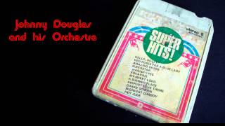 Johnny Douglas Orchestra - Red Roses For A Blue Lady