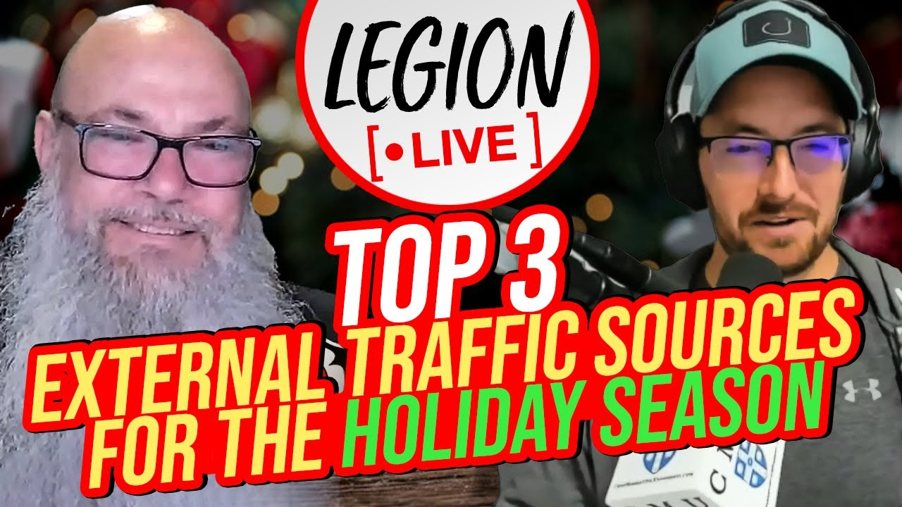 Download Top 3 External Traffic Sources For The Holiday Season | Legion Live | Paul Baron