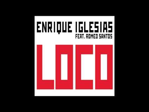 Enrique Iglesias Loco feat Romeo Santos Audio