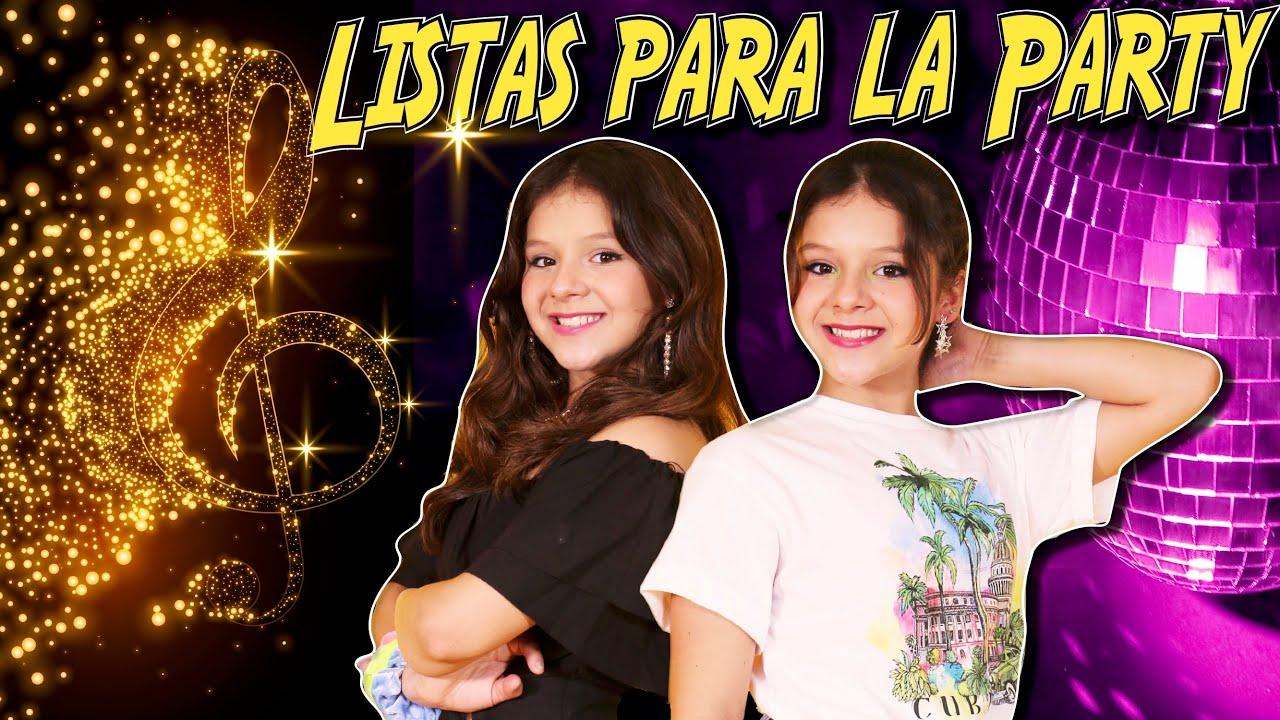 🎤¡¡NUESTRA CANCIÓN!! 🎶 LISTAS PARA LA PARTY (Video Oficial) ✨KARINA Y MARINA feat Jose Seron