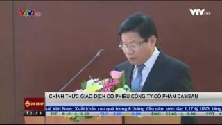 [Tin Tai Chinh Kinh Doanh VTV1] Công ty DamSan
