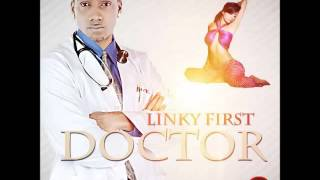 Linky First - Doctor (Soca 2016) - July 2016