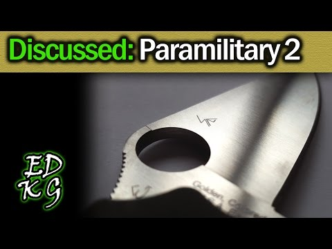 Discussed: Spyderco Paramilitary 2 - EDC All-Star blade