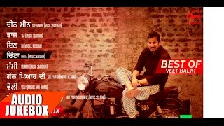 Best Of Veet Baljit | Audio Jukebox | Punjabi Song Collection | Speed Records