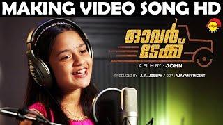 Puzha Orungi Making Song HD | Film Overtake | Singer Gouri Prakash
