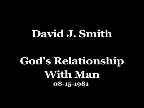 David J. Smith God's Relationship with Man