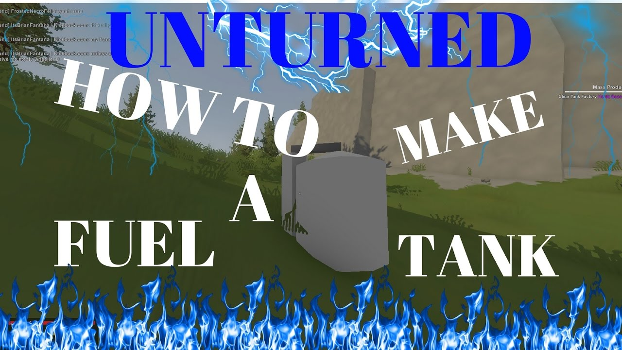 Unturned How To Make Fuel Tank Youtube