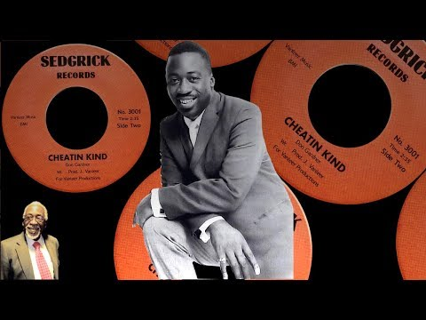 Don Gardner - Cheatin Kind [2:35] [USA Sedgrick 3001] 1969