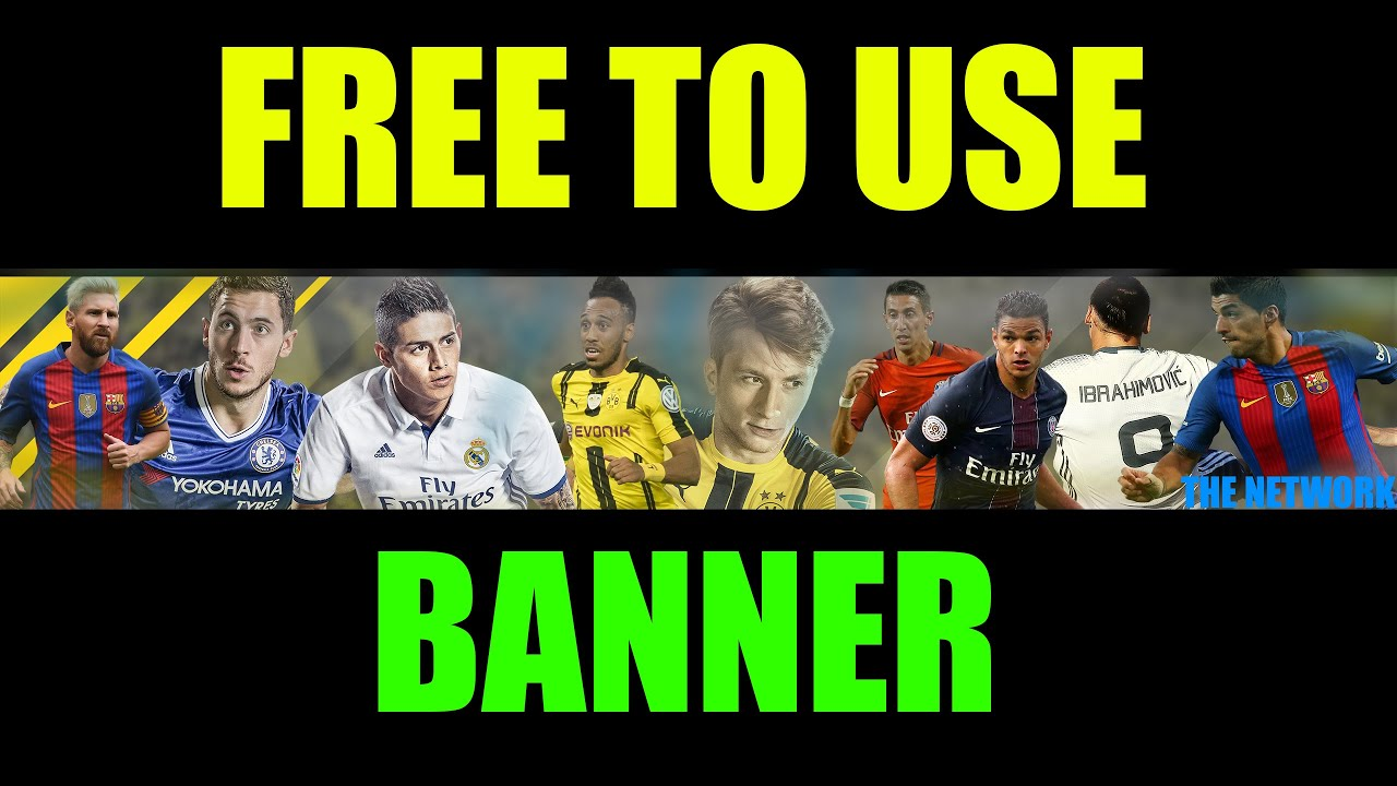 Free To Use I Fifa  I Youtube Banner I The Network I