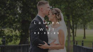 Lauren + Will | 05.30.21 | Highlight