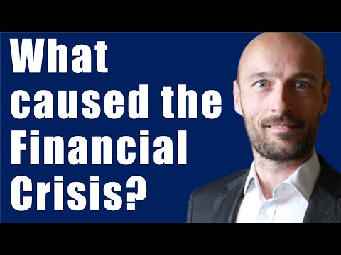 What Caused The Financial Crisis of 2008?