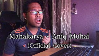 Mahakarya - Aniq Muhai ( Official Cover )